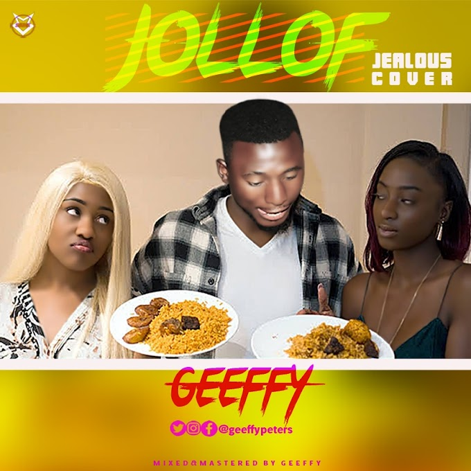 Mp3: Geeffy Jollof