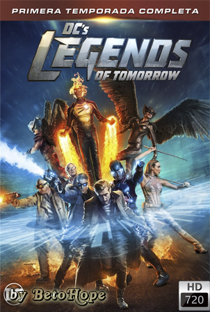 Legends of Tomorrow Temporada 1 [720p] [Latino-Ingles] [MEGA]