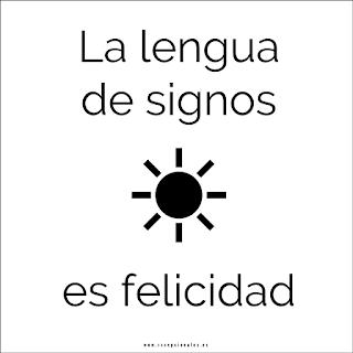 La lengua de signos es felicidad