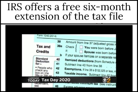 IRS offers a free six-month extension of the tax file