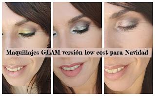 Sección de looks para Navidad: Maquillajes GLAM versión low cost
