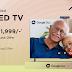 आयफाल्कनने व्हिडिओ कॉलिंग कॅमे-यासह स्मार्ट टीव्ही के७२ लॉन्च केला लख्ख स्पष्टता आणि क्रिस्टल क्लिअर आवाजाचा अनुभव ~