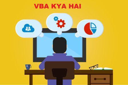 VBA का full फॉर्म  और VBA क्या होता है? इसका उपयोग