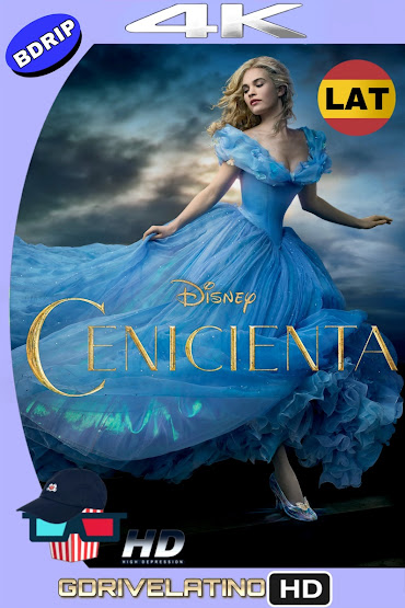 Cenicienta (2015) BDRip 4K HDR Latino-Ingles MKV