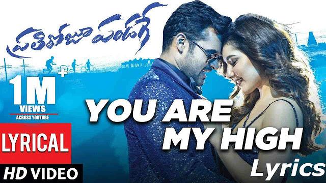 You Are My High Song Lyrics - Pratiroju Pandage