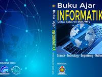 Buku Mapel Informatika untuk SD, SMP dan SMA