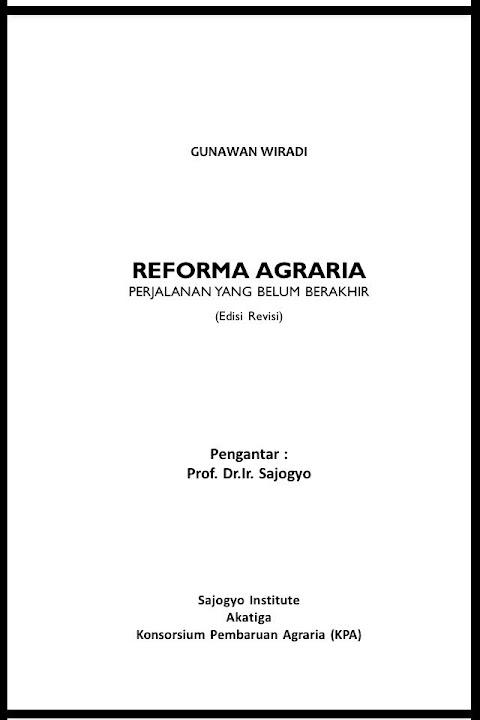Reforma Agraria: Perjalanan yang Belum Berakhir