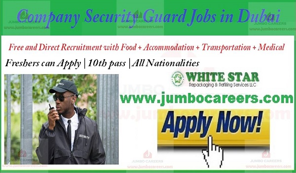 10th Pass Security Guard Jobs in Dubai 2018-2019 for Freshers and
