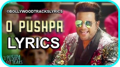 O-Pushpa-Song-Lyrics-O-Pushpa-I-Hate-Tears