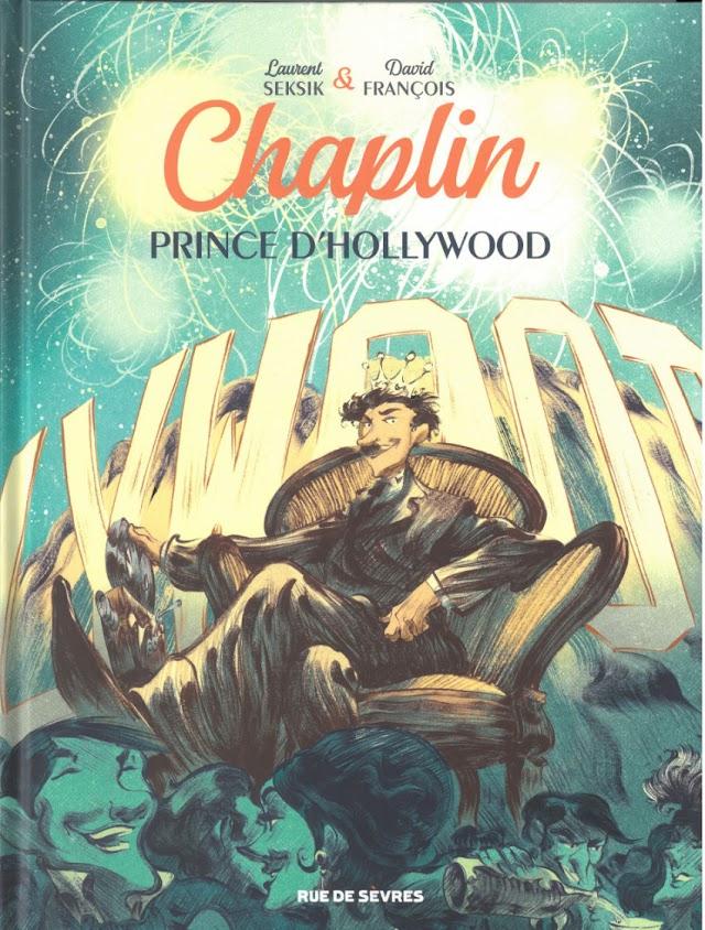 Chaplin Tome 2 - Prince d'Hollywood de Laurent Seksik et David François aux éditions Rue de Sèvres