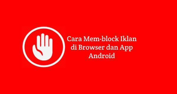 cara menghapus iklan di android