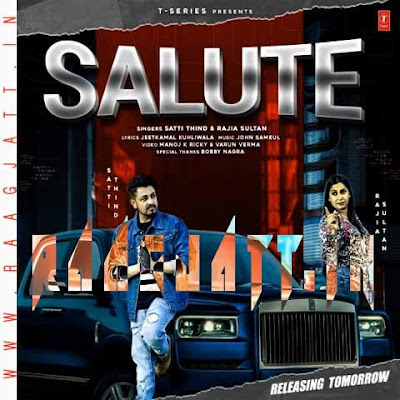 Salute by Satti Thind & Rajia Sultan lyrics