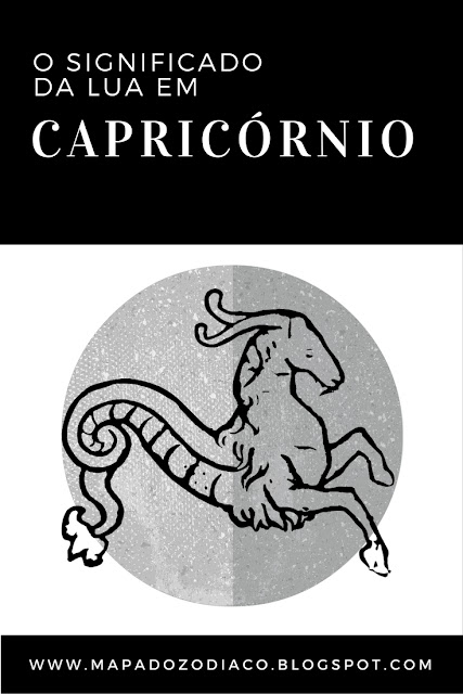o significado da lua no signo de capricornio astrologia