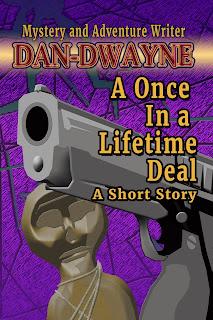 https://www.amazon.com/Once-Lifetime-Deal-Short-Dan-Dwayne-ebook/dp/B07T8C8P9J/
