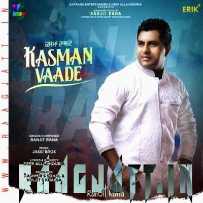 Kasman Vaade by Ranjit Rana lyrics