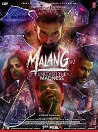 Malang Movie Cast,Malang Review