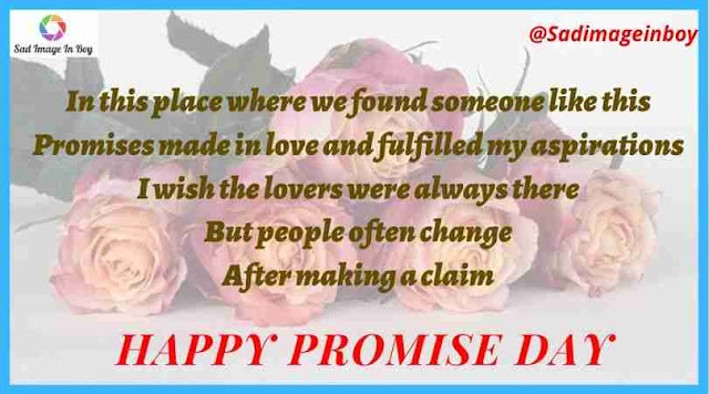 Promise Day images | incomplete love quotes, friend forever image, romantic message for girlfriend