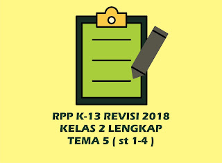 Download Gratis RPP Kelas 2 Tema 5 Kurikulum 2013 Revisi 2018