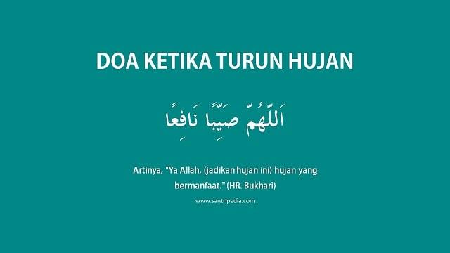 Doa Ketika Hujan, Allohumma Shoyyiban Nafi'an Teks Arab dan Artinya