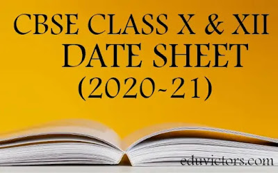 CBSE Class 12 and Class 10 - 2020-21 Examination Date Sheet (#eduvictors)(#cbse)(#cbsedatesheet)