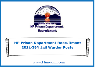 HP Prison Department Recruitment 2021-394 Jail Warder Posts