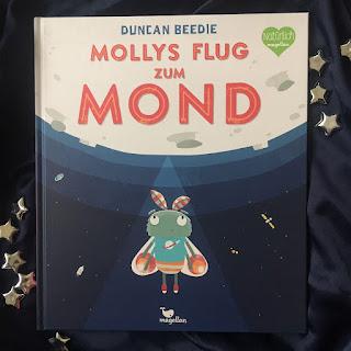 """""""Mollys Flug zum Mond"""" von Duncan Beedie, Magellan Verlag, Bilderbuch, Rezension auf Kinderbuchblog Familienbücherei"""