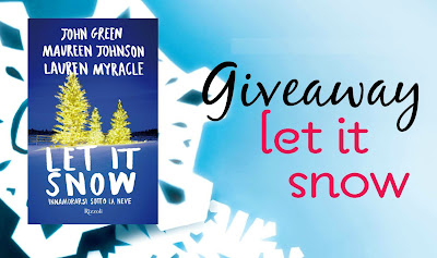 Giveaway: Let It Snow - Innamorarsi sotto la neve di John Green