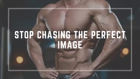 Stop chasing the perfect image habits