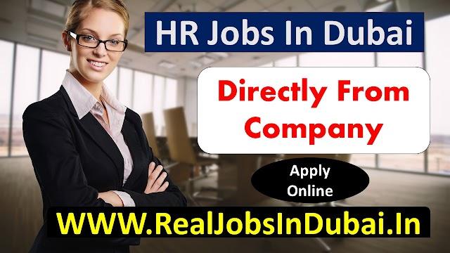 HR Jobs In Dubai – UAE 2020