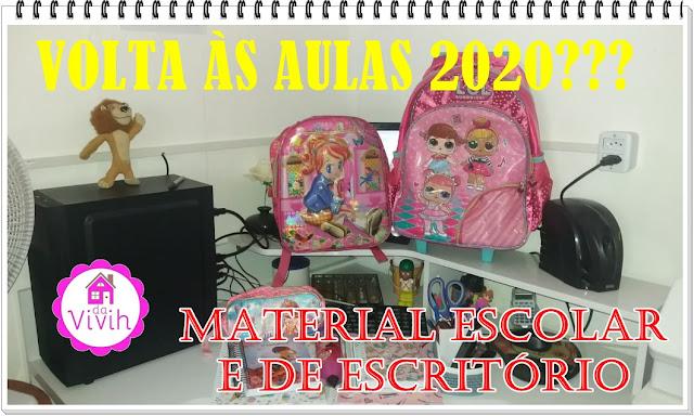 Material Escolar e de Escritório - Volta às Aulas 2020