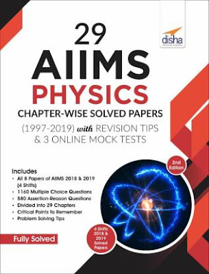 Disha PHYSICS 29 Years AIIMS (PCB) Chapterwise Solved