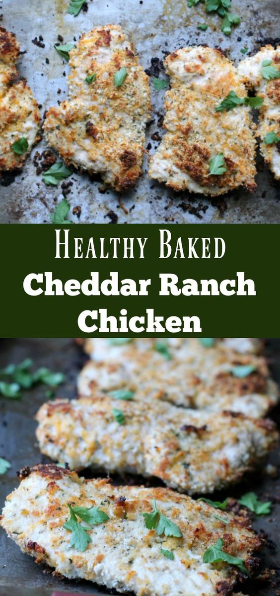Healthy Baked Cheddar Ranch Chicken #healthyrecipes #healthyfood #cheddar #ranch #chicken #chickenrecipes
