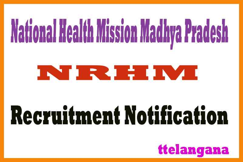 National Health Mission NRHM Madhya Pradesh Recruitment Notification
