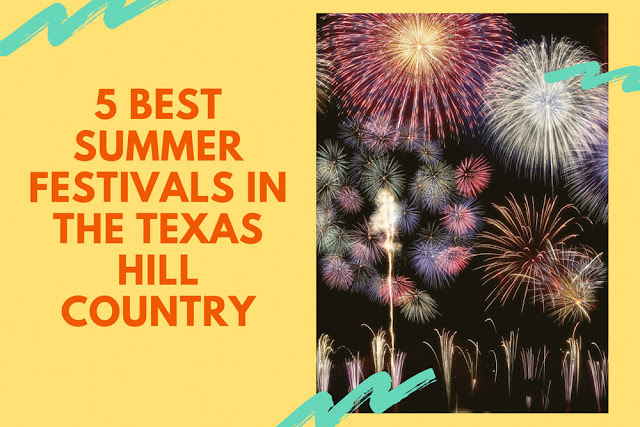 The 5 Best Summer Festivals in Texas Hill Country blog cover image