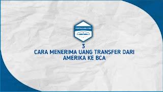 Transfer Uang Amerika Ke BCA