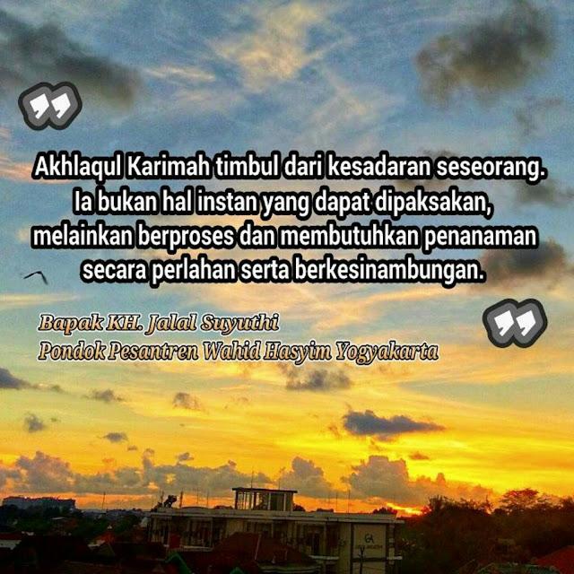 Dawuh Quote Bapak Jalal Suyuthi Pengasuh Wahid Hasyim Yogyakarta