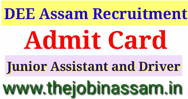 DEE Asaam Admit Card for Junior Assistant and Driver:
