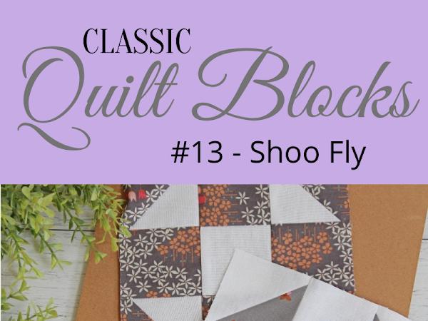 "{Classic Quilt Blocks} Shoo Fly - A Tutorial <img src=""https://pic.sopili.net/pub/emoji/twitter/2/72x72/2702.png"" width=20 height=20>"