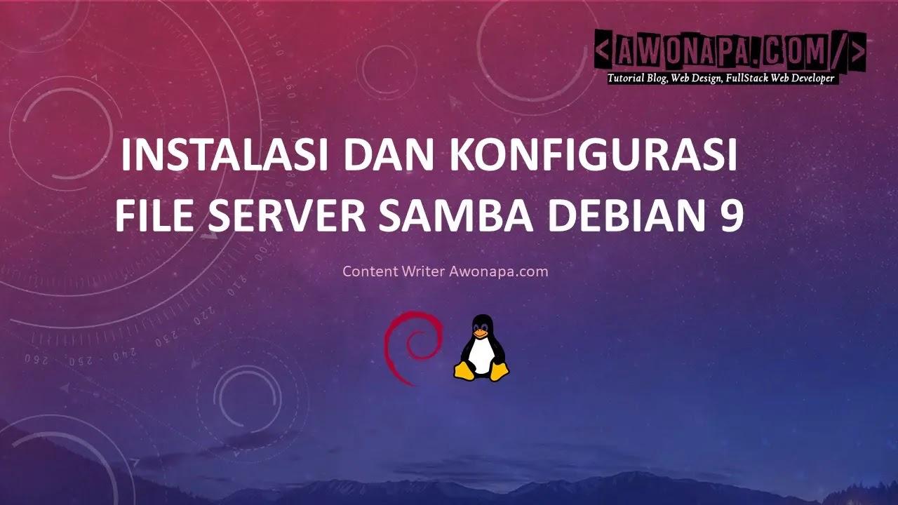 Konfigurasi File Server Samba Debian 9