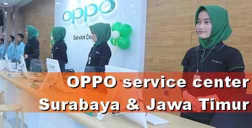 Alamat Servis Resmi OPPO Surabaya dan Kota di Jawa Timur