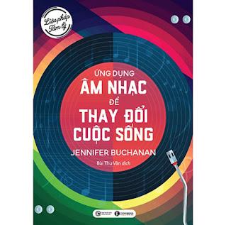 Liệu pháp tâm lý: Ứng dụng âm nhạc để thay đổi cuộc sống ebook PDF-EPUB-AWZ3-PRC-MOBI