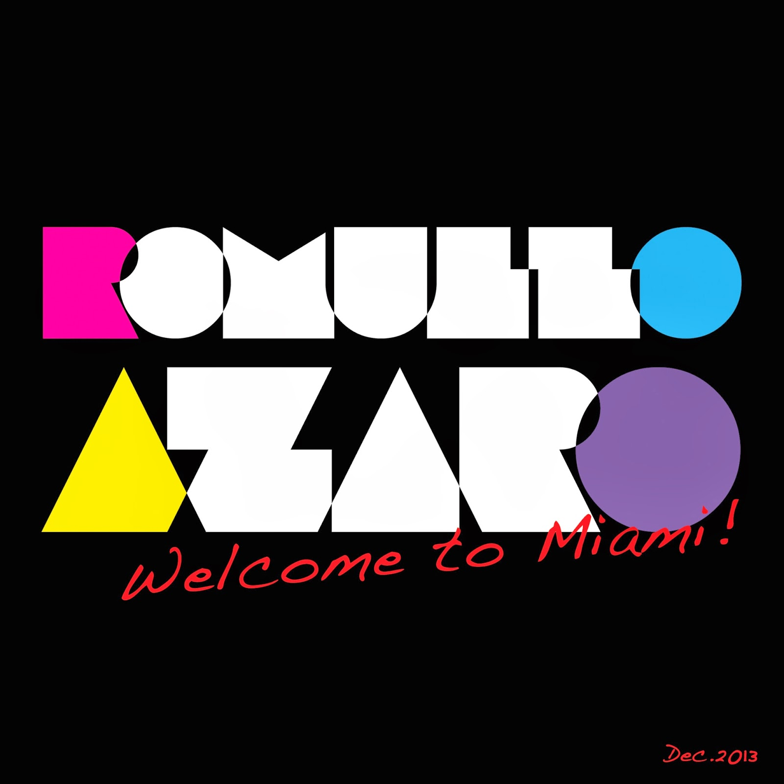 DJ Romullo Azaro - WELCOME TO MIAMI (DEC.2013)