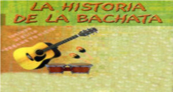 Historia de la Bachata