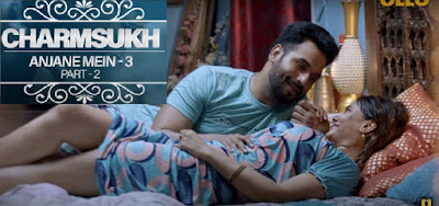 Charmsukh Anjane Mein 3 web series