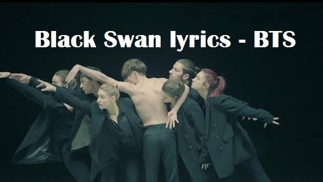 BLACK SWAN LYRICS BTS 2020