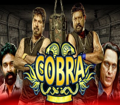 Cobra (2019) Hindi Dubbed 720p HDRip x264 900MB Movie Download