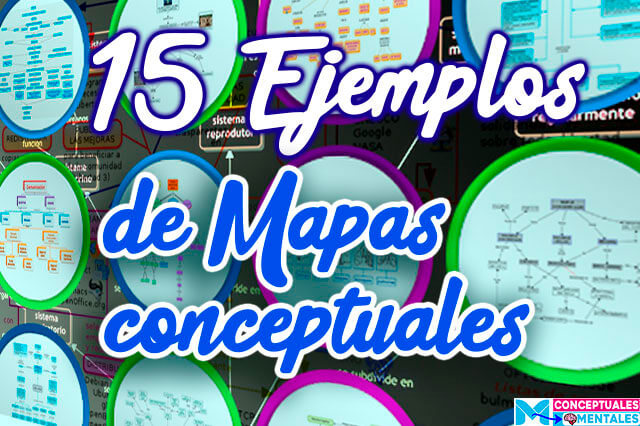 Mapas conceptuales: 15 Ejemplos creativos