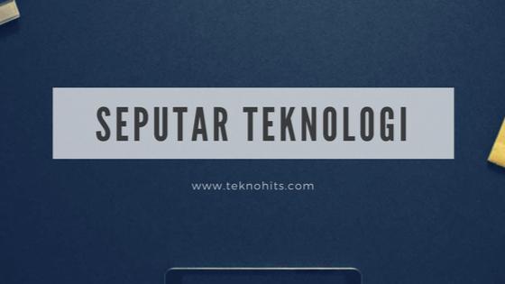 Update Seputar Teknologi