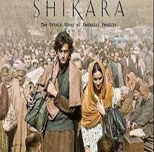Shikara Full Movie Review, Story,Cast & Crew, Story, Trailer