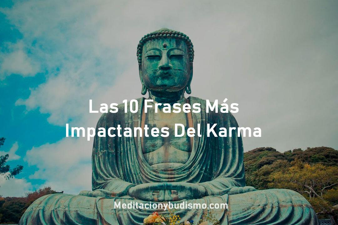 Frases Impactantes Del Karma Meditación Y Budismo